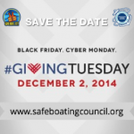 National Safe Boating Councils Joins 2014 #GivingTuesday Movement
