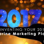 Reinventing Your 2017 Marine Marketing Plan