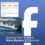 Boosting Facebook Posts to Reach More Boaters