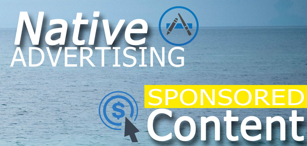 Native Advertising and Sponsored Content Opportunities