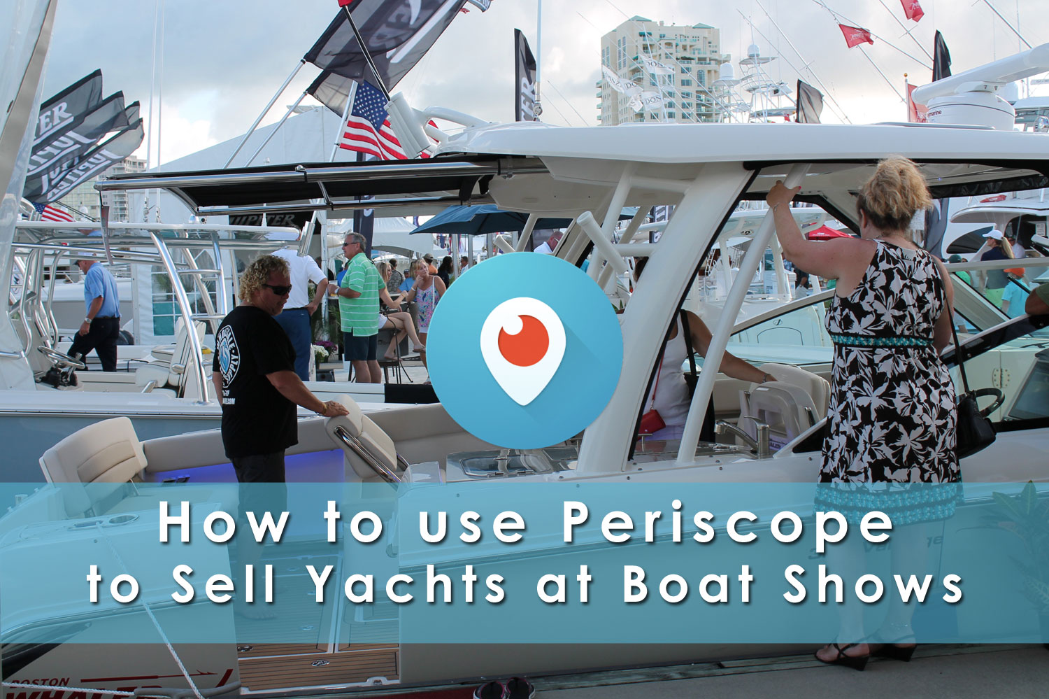 periscope sell yachts