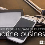 Web Design and Usability Checklist for Marine Businesses