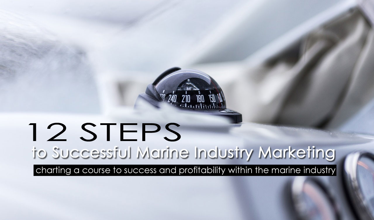 steps successful marine marketing
